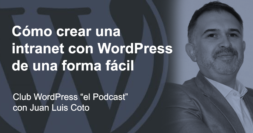 Cómo crear una intranet con WordPress