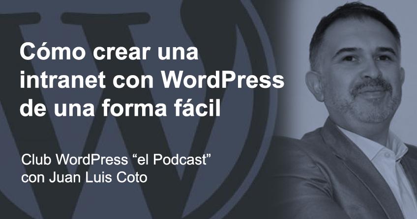 Cómo crear una intranet con WordPress