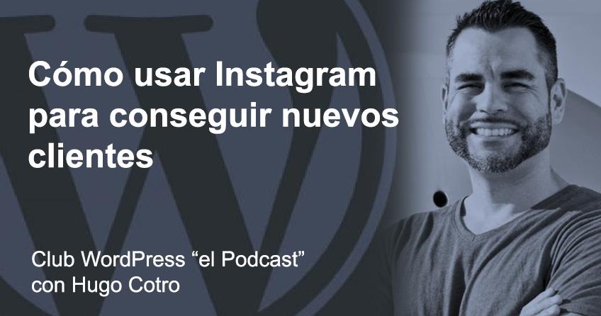 como usar instagram para conseguir clientes