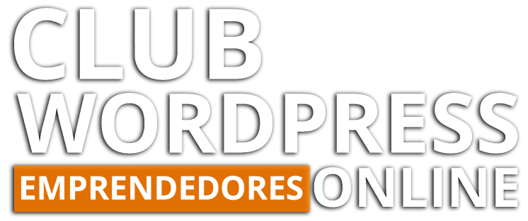 Club WordPress Emprendedores Online | Por Jaime Gármar