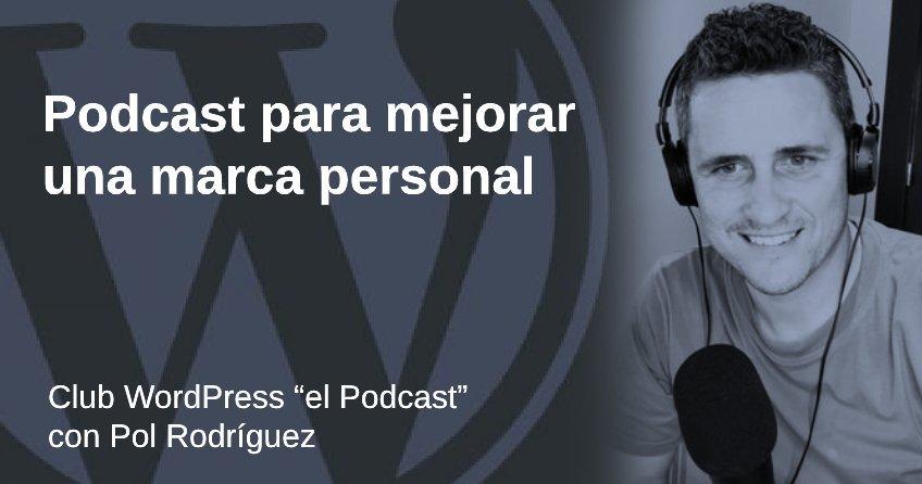 Podcast para marca personal con Pol Rodríguez